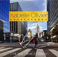 "Isabelle Olivier ""Dodecasongs"" 2CD"